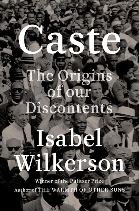 Caste by Isabel Wilkerson (Pre-Order, Aug 4)