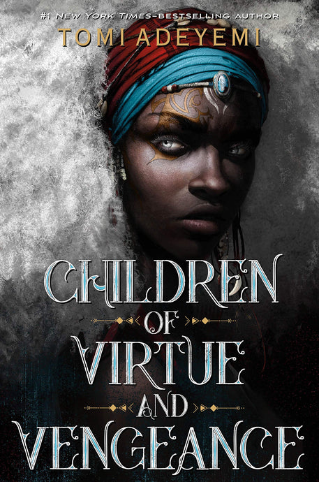 Children of Virtue & Vengeance