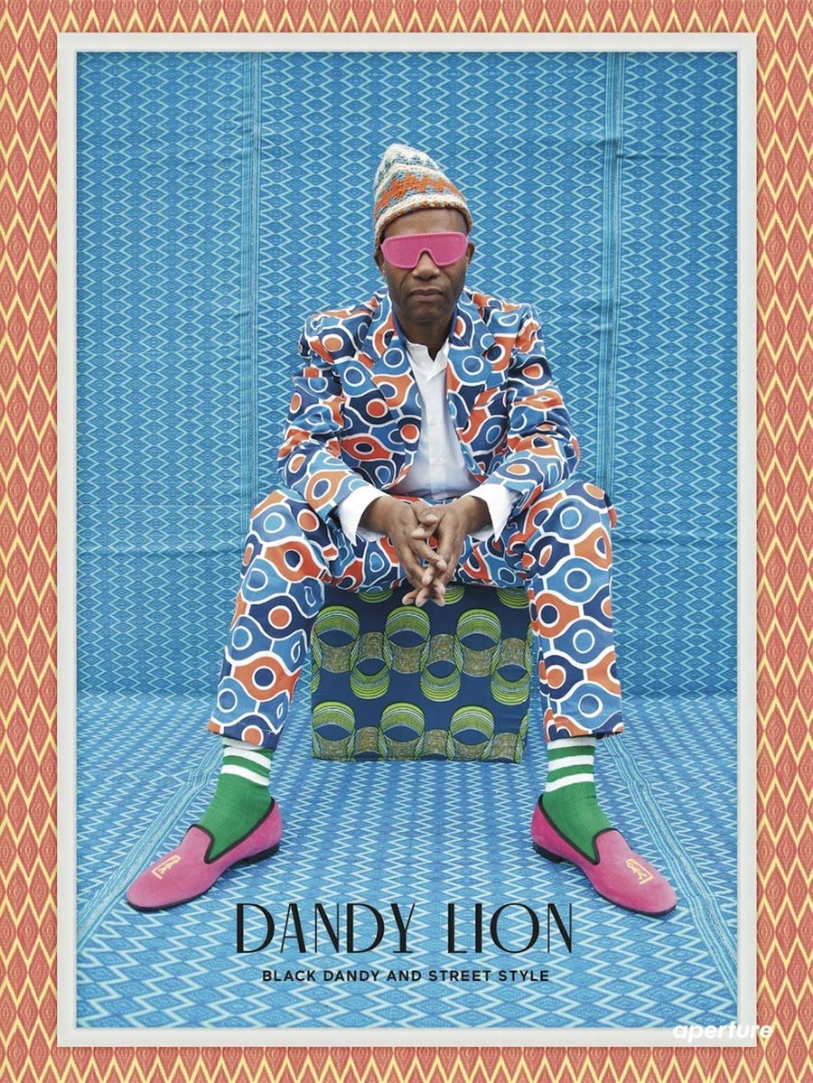 Dandy Lion: The Black Dandy and Street Style by Shantrelle P. Lewis