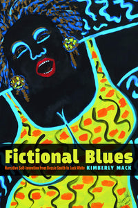 Fictional Blues by Kimberly Mack