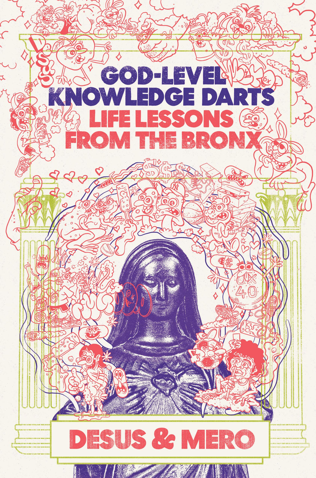 God-Level Knowledge Darts: Life Lessons from the Bronx by Desus & Mero (Pre-Order, Sep 22)