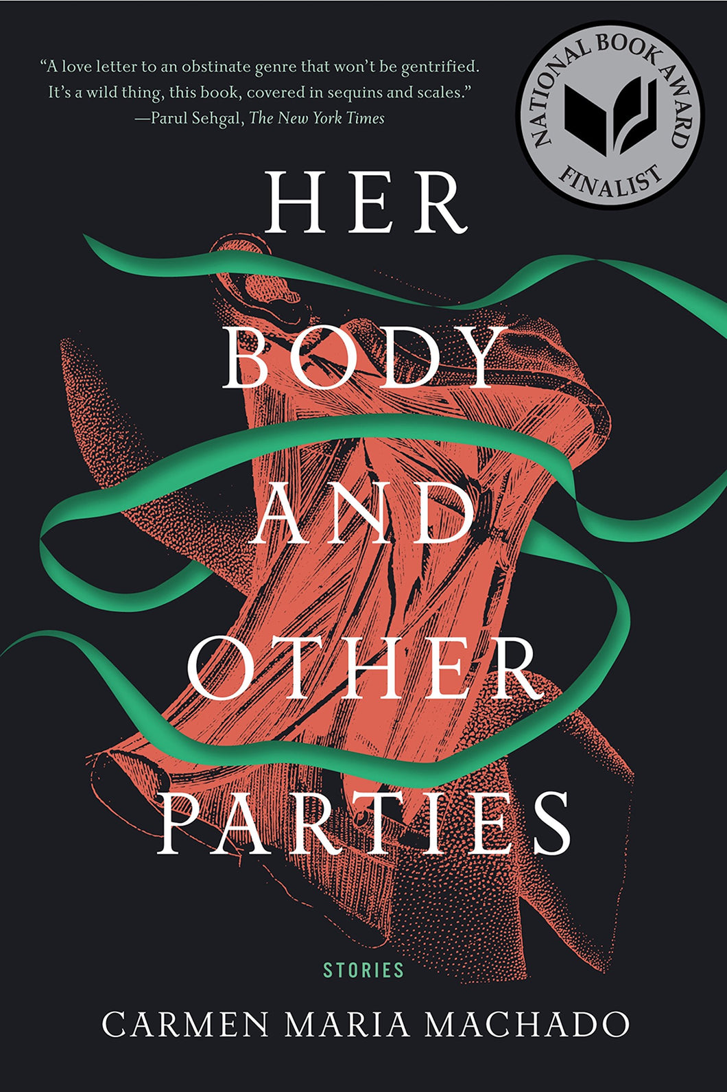 Her Body & Other Parties: Stories by Maria Carmen Machado