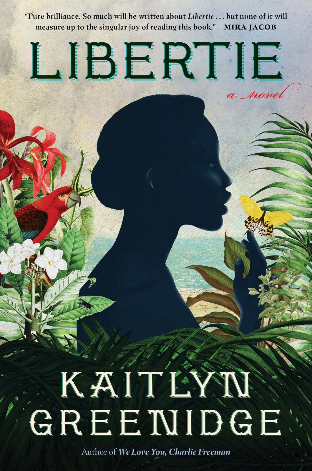 Libertie: A Novel by Kaitlyn Greenidge (Pre-Order, March 30)