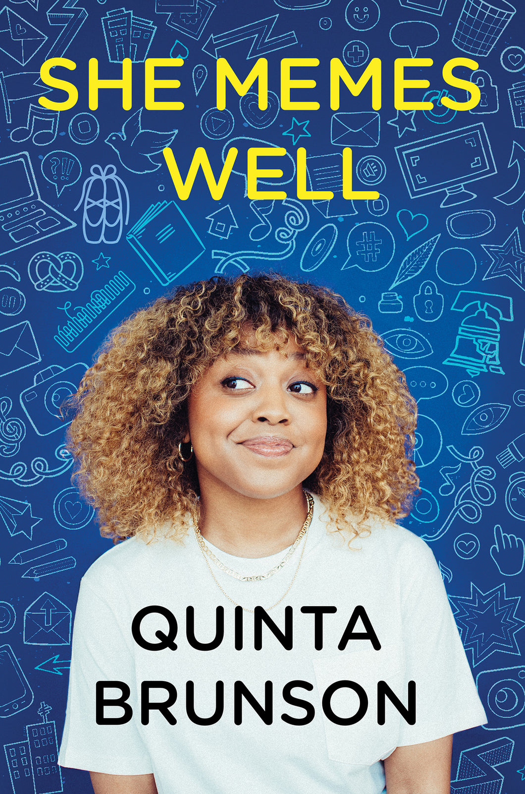 She Memes Well: Essays by Quinta Brunson (Pre-Order, June 15)