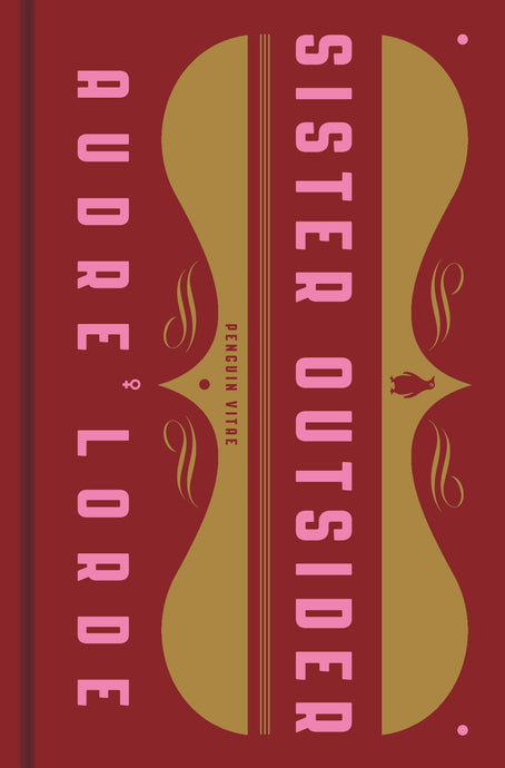 Sister Outsider: Essays and Speeches By Audre Lorde (Hardcover)