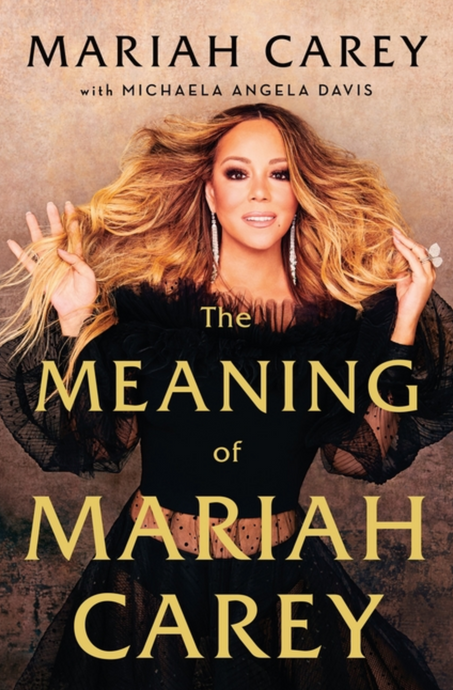 The Meaning of Mariah Carey by Mariah Carey (Pre-Order, Sep 29)