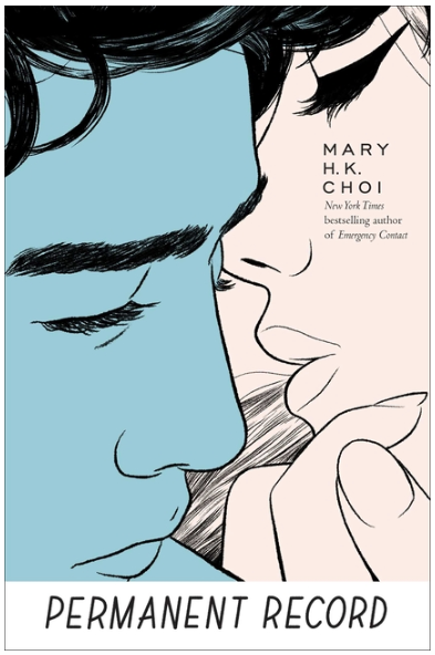 Permanent Record by Mary H.K. Choi