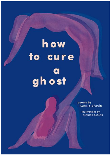 How To Cure a Ghost By Fariha Róisín