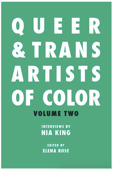 Queer & Trans Artists of Color Vol 2 by Elena Rose and Nia King