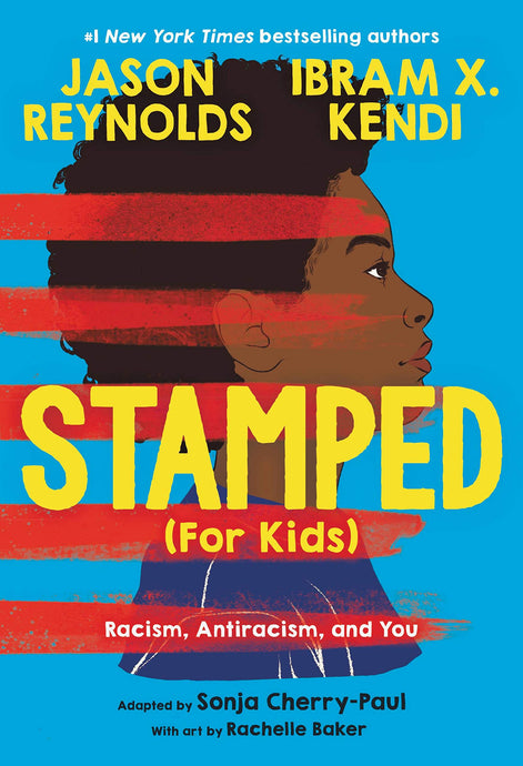 Stamped (for Kids): (Pre-Order, May 11) // Racism, Antiracism, and You