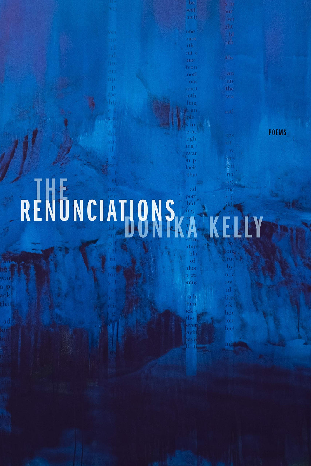 The Renunciations: Poems by Donika Kelly (Pre-Order, May 4)