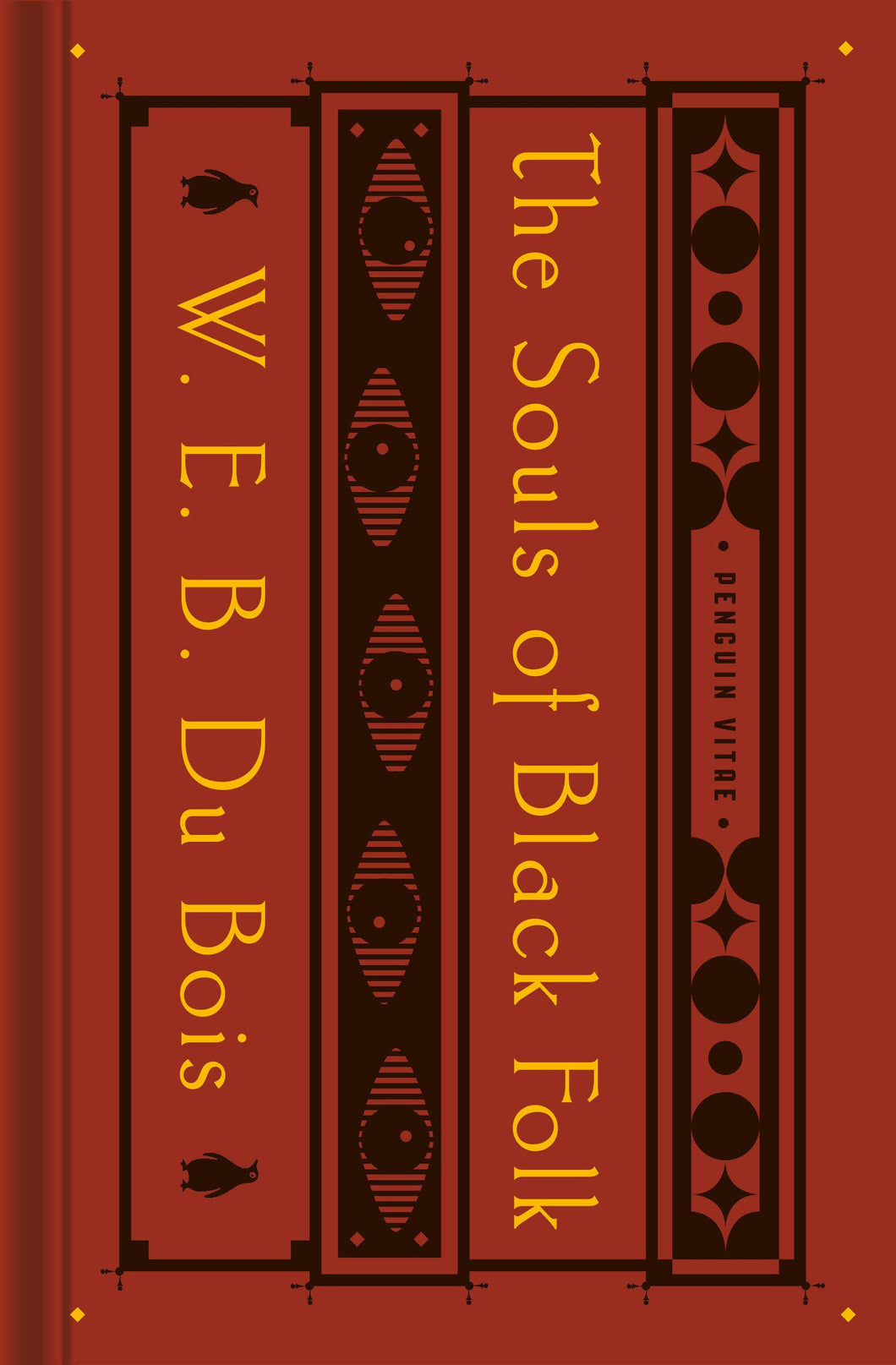 The Souls of Black Folk by W.E.B. Du Bois (Pre-Order, Feb 23)