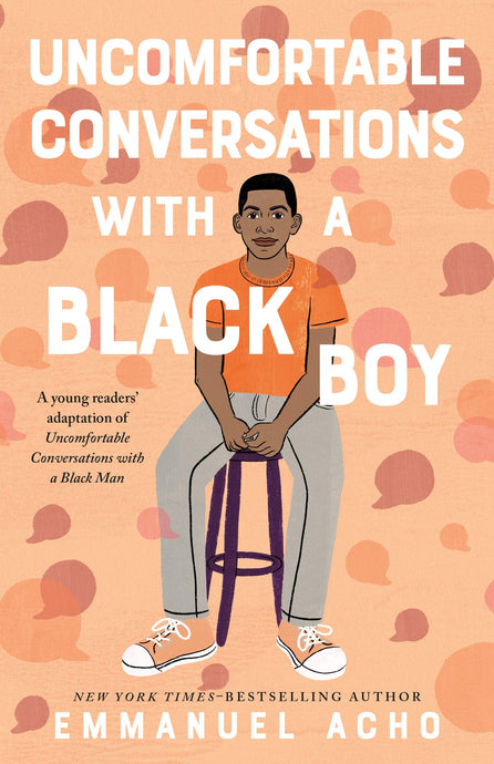 Uncomfortable Conversations with a Black Boy  (Pre-Order, May 4th)