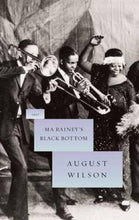 Load image into Gallery viewer, Ma Rainey's Black Bottom: A Play by August Wilson