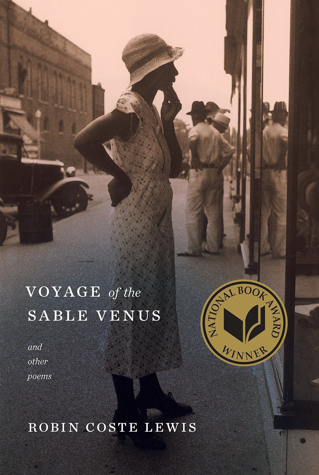 Voyage of the Sable Venus & Other Poems by Robin Coste Lewis