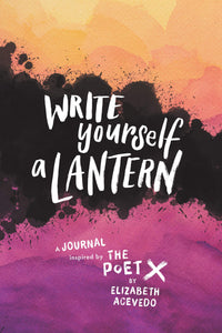 Write Yourself a Lantern: A Journal // Inspired by The Poet X