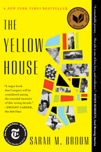 Load image into Gallery viewer, The Yellow House: A Memoir by Sarah M. Broom