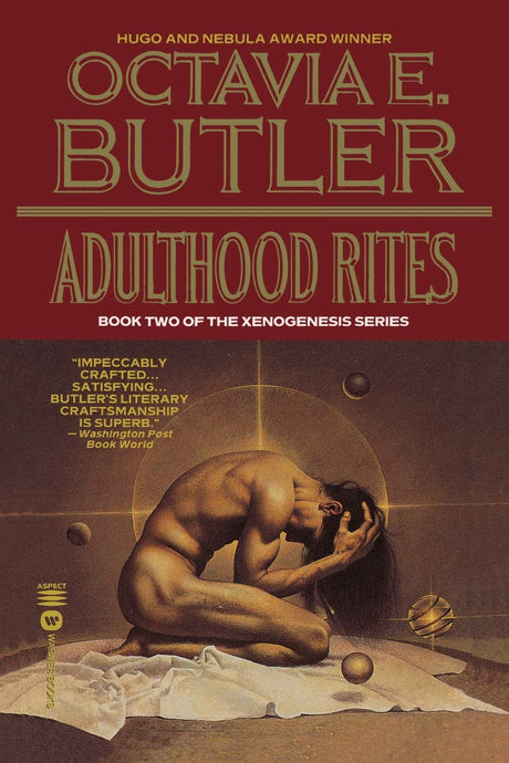 Adulthood Rites (Xenogenesis) by Octavia Butler