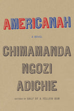 Load image into Gallery viewer, Americanah by Chimamanda Ngozi Adichie