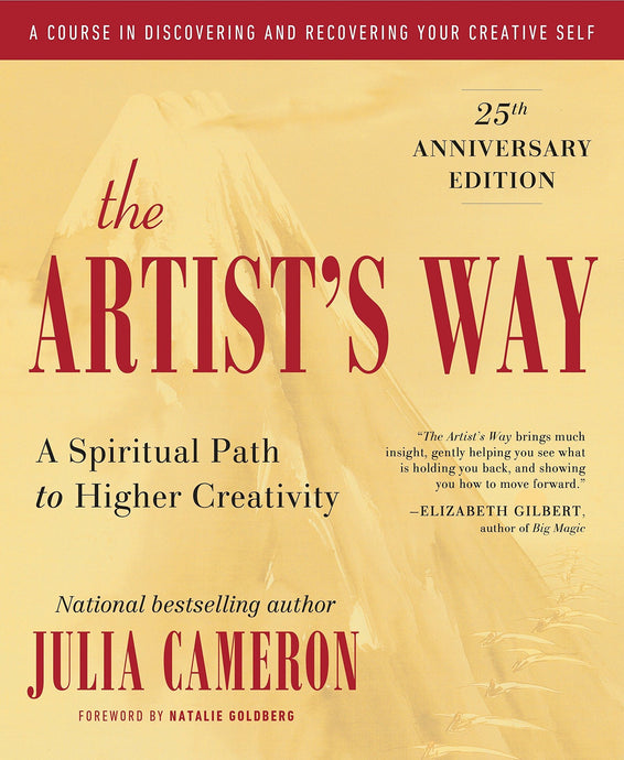 The Artist's Way by Julia Cameron (25th Anniversary Edition)