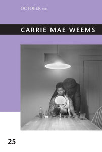 Carrie Mae Weems (October Files #25) (Pre-Order, May 18)