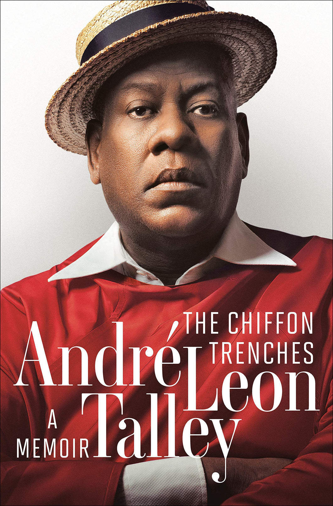 The Chiffon Trenches: A Memoir by André Leon Talley