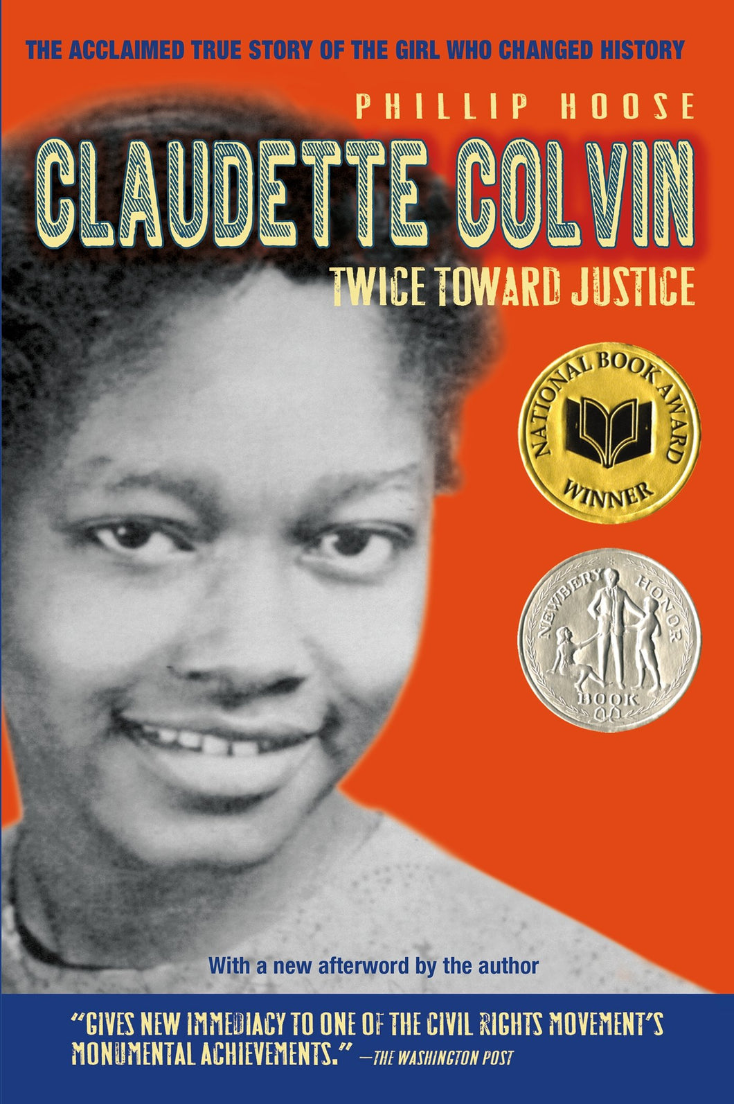 Claudette Colvin: Twice Toward Justice by Phillip Hoose