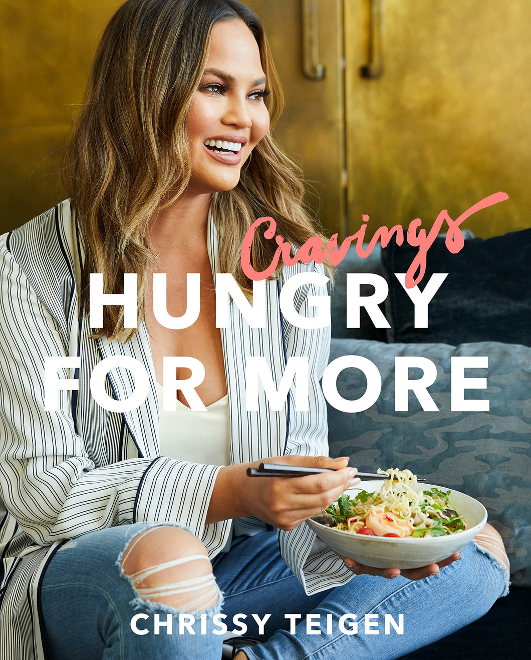 Cravings: Hungry for More: A Cookbook by Chrissy Teigen