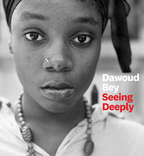 Load image into Gallery viewer, Dawoud Bey: Seeing Deeply (Back-order, Oct 30)