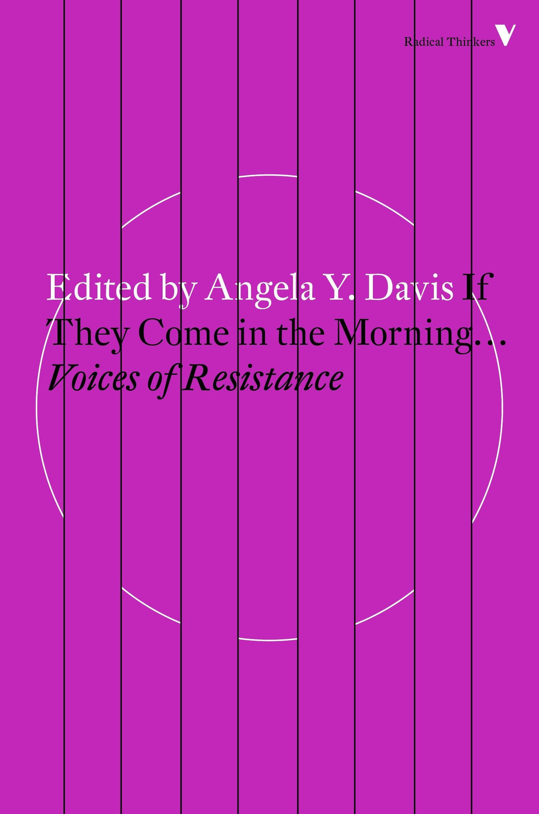 If They Come in the Morning...Voices of Resistance by Angela Y. Davis