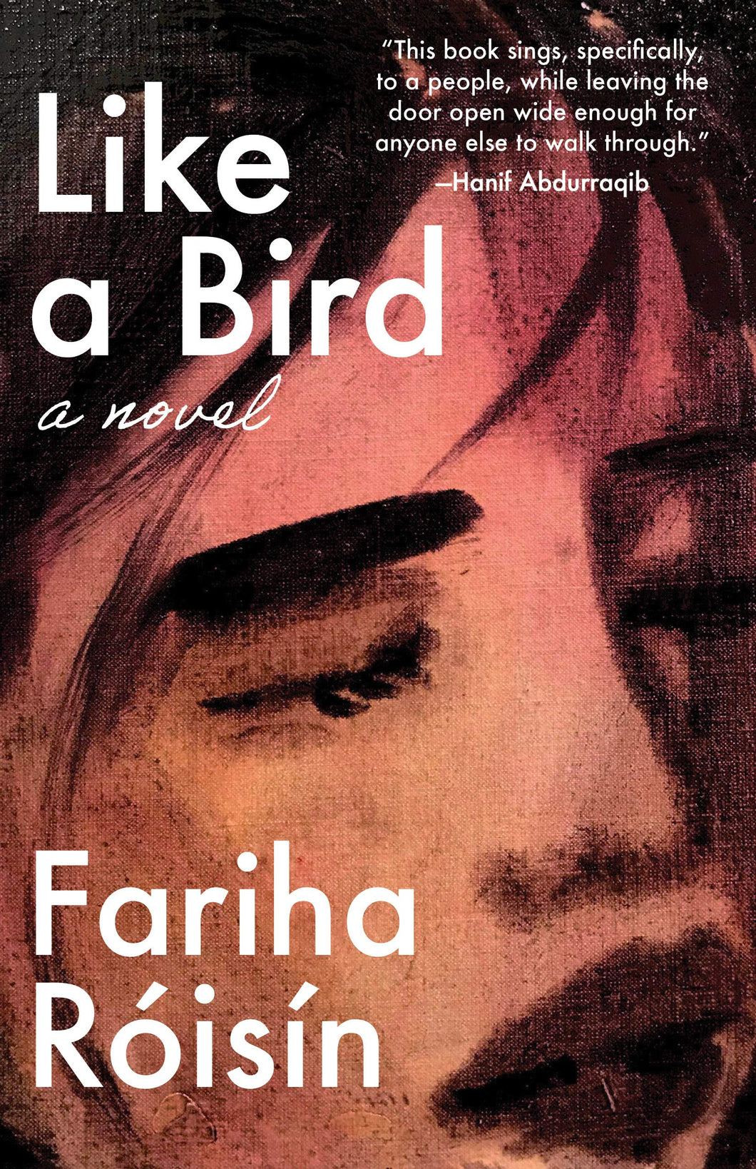 Like a Bird by Fariha Róisín (Pre-Order, Sep 15)