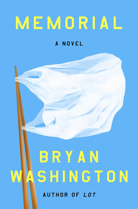 Memorial: A Novel by Bryan Washington