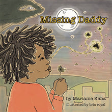 Load image into Gallery viewer, Missing Daddy by Mariame Kaba