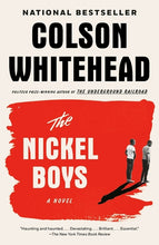 Load image into Gallery viewer, The Nickel Boys: A Novel by Colson Whitehead