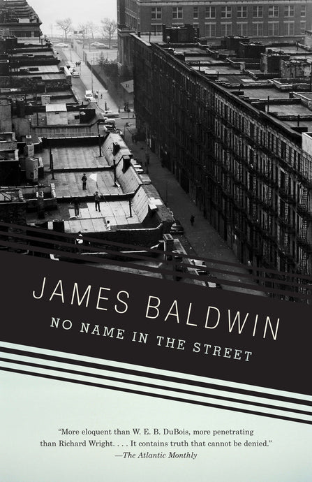 No Name in the Street by James Baldwin (Back-order, Feb 20)