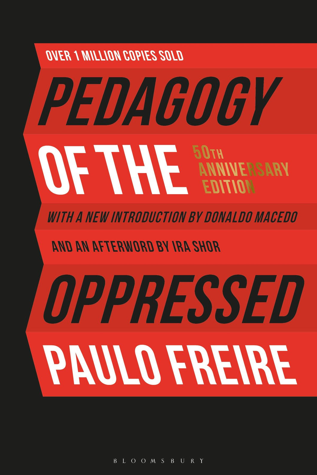 Pedagogy of the Oppressed by Paulo Freire (50th Anniversary Edition)
