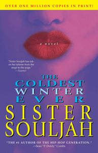 The Coldest Winter Ever: A Novel by Sister Souljah