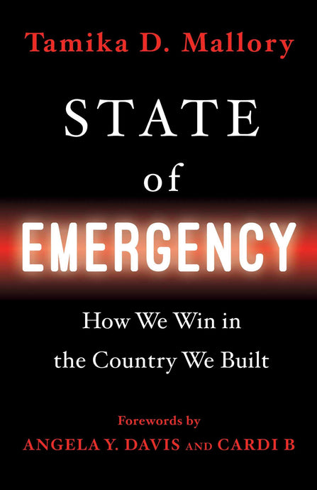 State of Emergency: How We Win in the Country We Built  (Pre-Order, May 11)