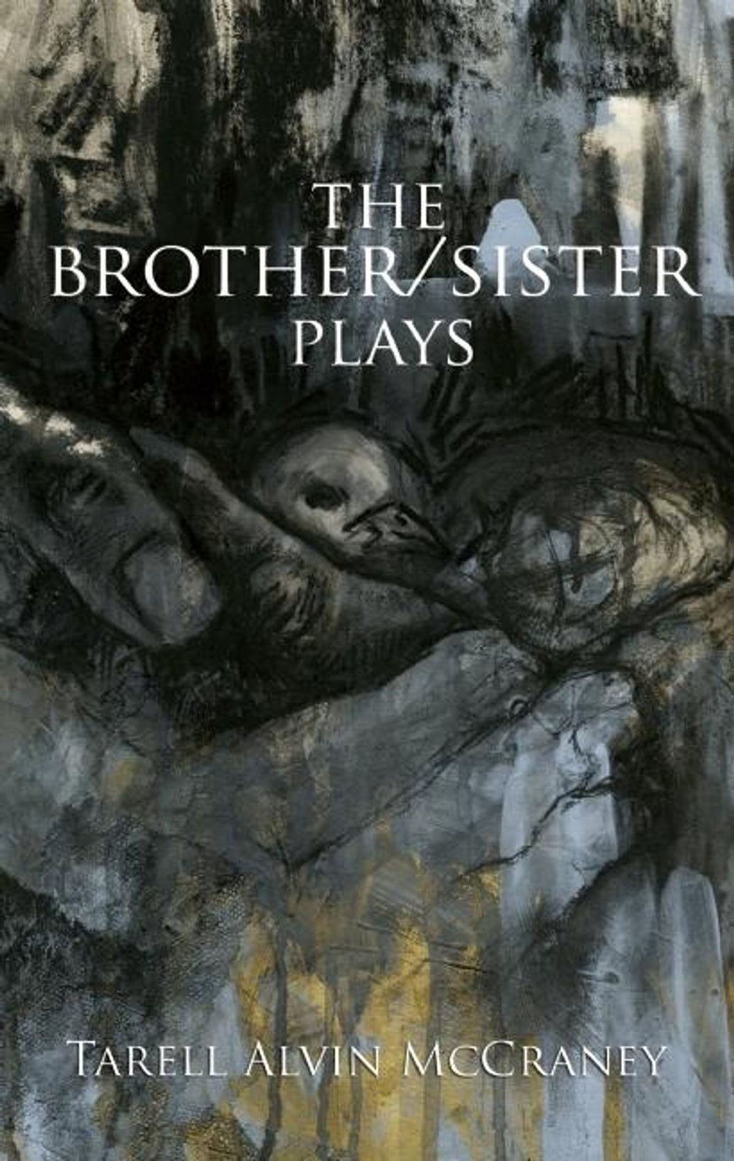 The Brother/Sister Plays by Tarell Alvin McCraney