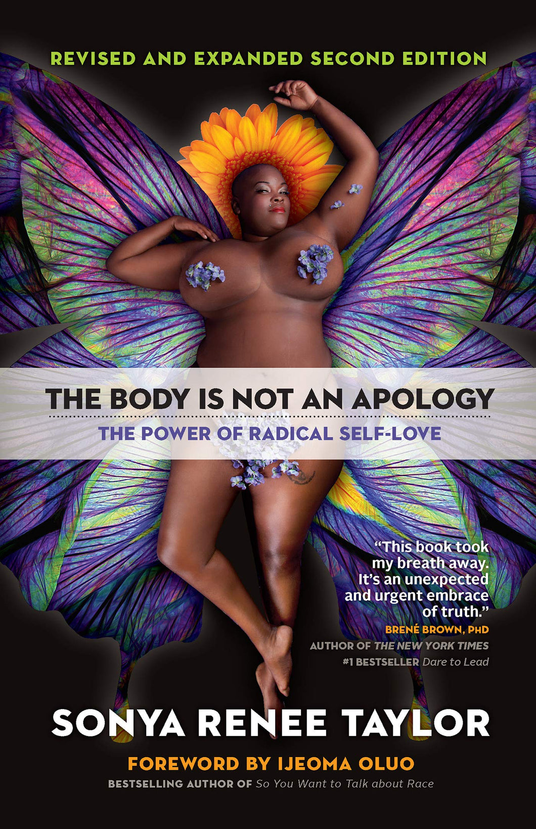 The Body Is Not an Apology, Second Edition: The Power of Radical Self-Love by Sonya Renee Taylor (Pre-order, Feb 9)