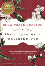 Load image into Gallery viewer, Their Eyes Were Watching God by Zora Neale Hurston