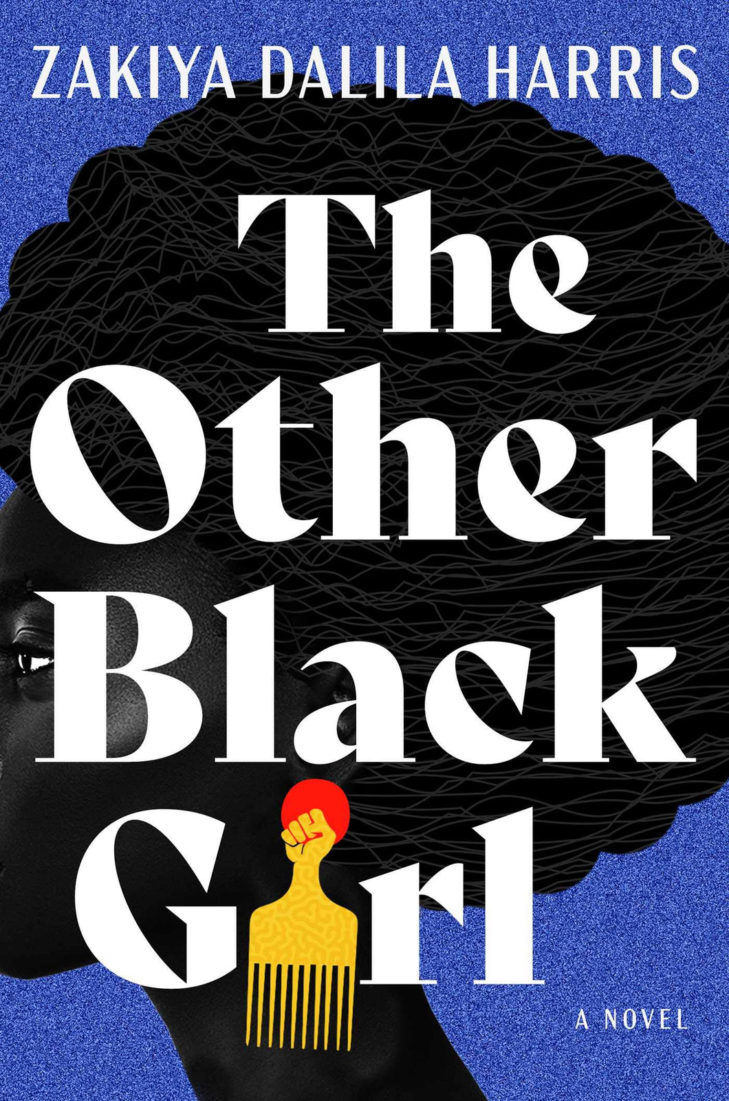The Other Black Girl by Zakiya Dalila Harris (Pre-Order, June 1)