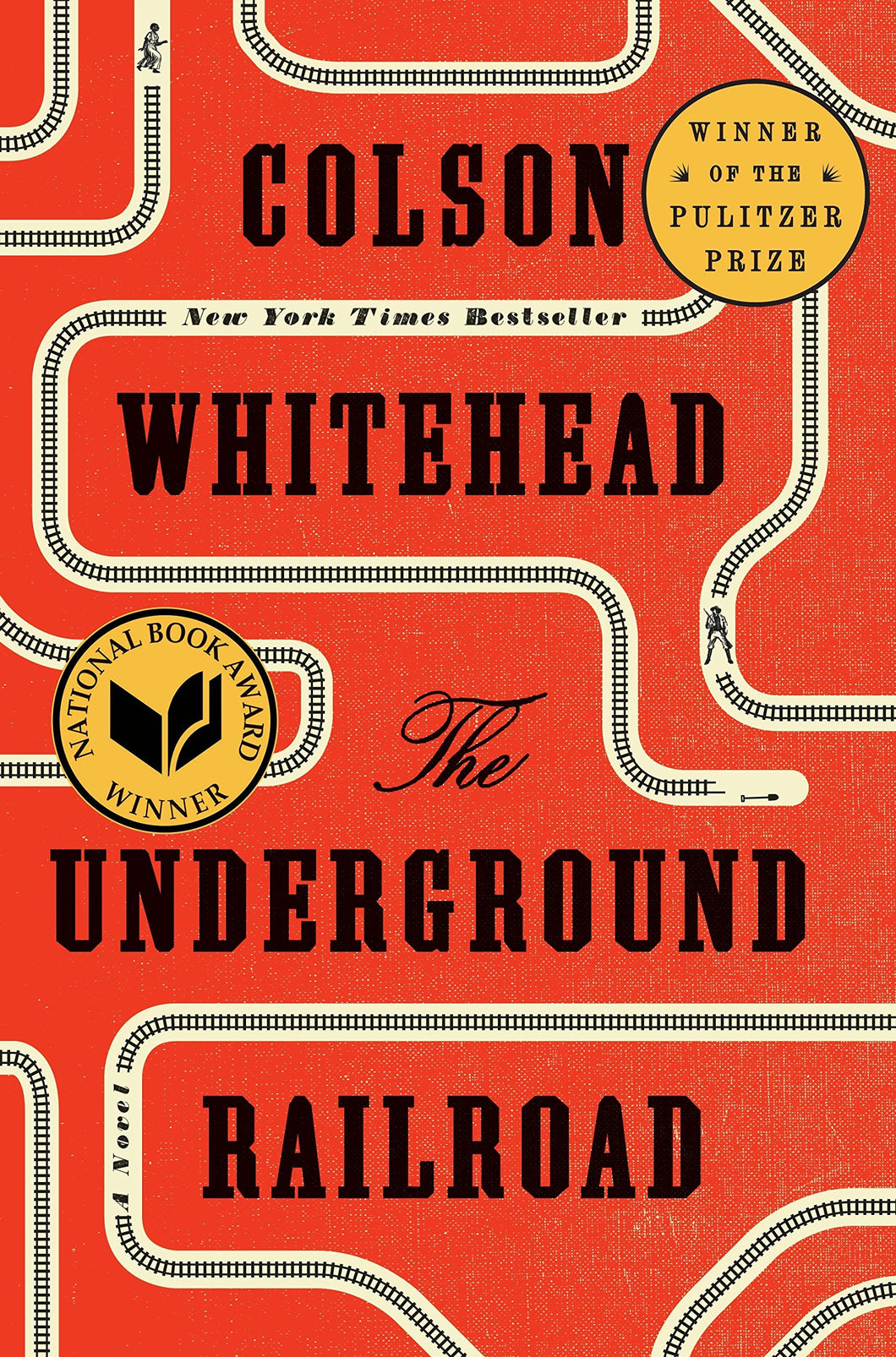 The Underground Railroad: A Novel by Colson Whitehead