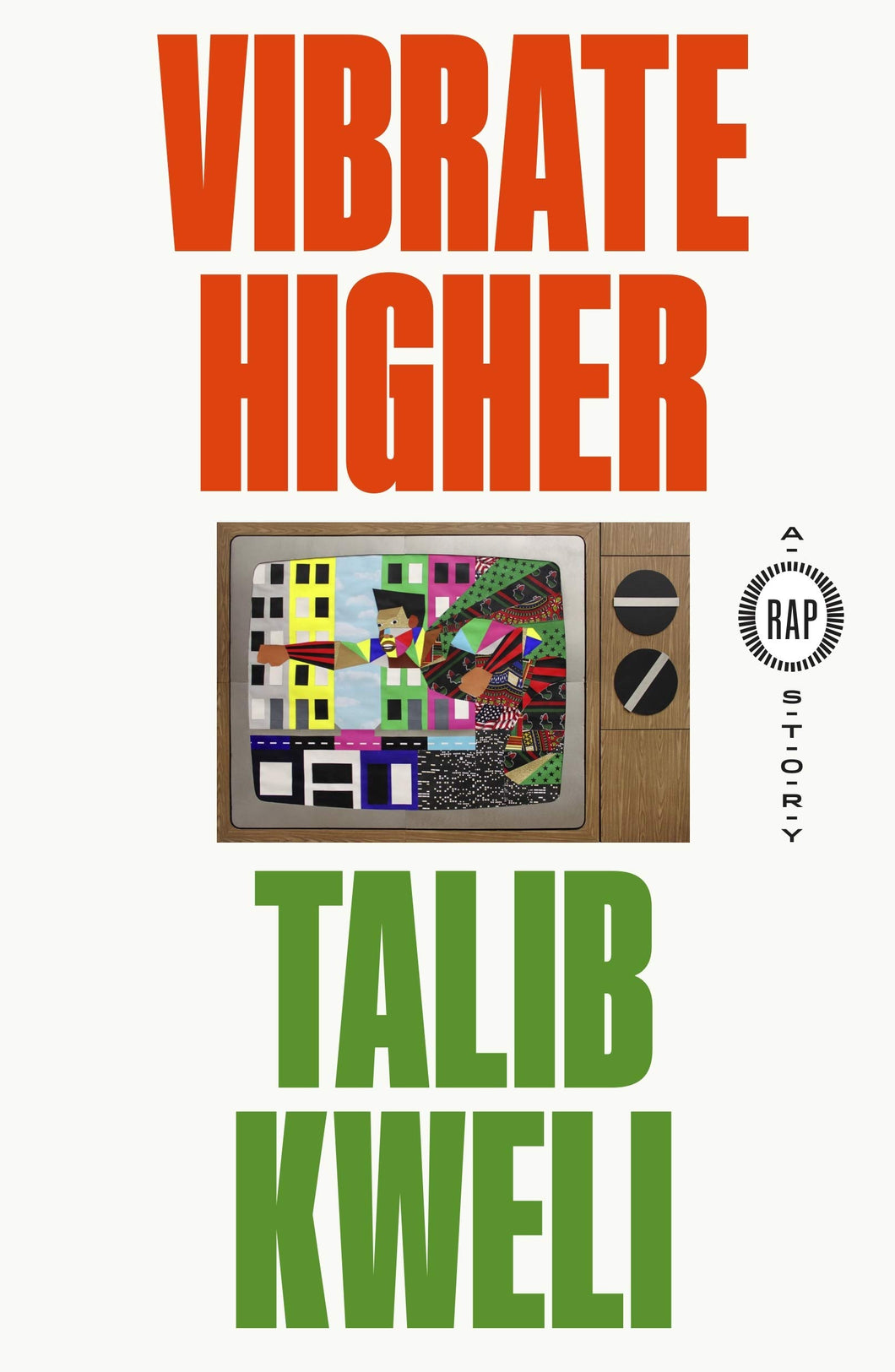 Vibrate Higher: A Rap Story by Talib Kweli ( Pre-order, Feb 16)