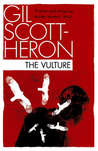 Vulture by Gil Scott-Heron