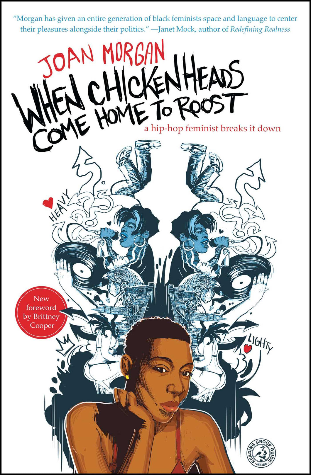 When Chickenheads Come Home to Roost: A Hip-Hop Feminist Breaks It Down by Joan Morgan