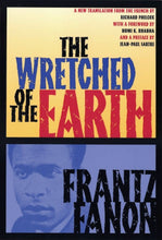 Load image into Gallery viewer, The Wretched of the Earth by Frantz Fanon