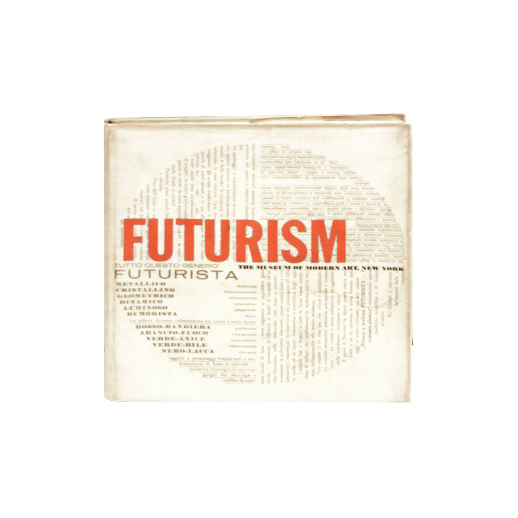 FUTURISM: THE MUSEUM OF MODERN ART, NEW YORK BY JOSHUA C. TAYLOR - Flair Home Collection