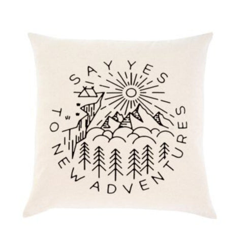 """Say Yes to New Adventures"" Pillow"