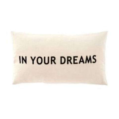 "Indaba Trading ""In Your Dreams"" Pillow"